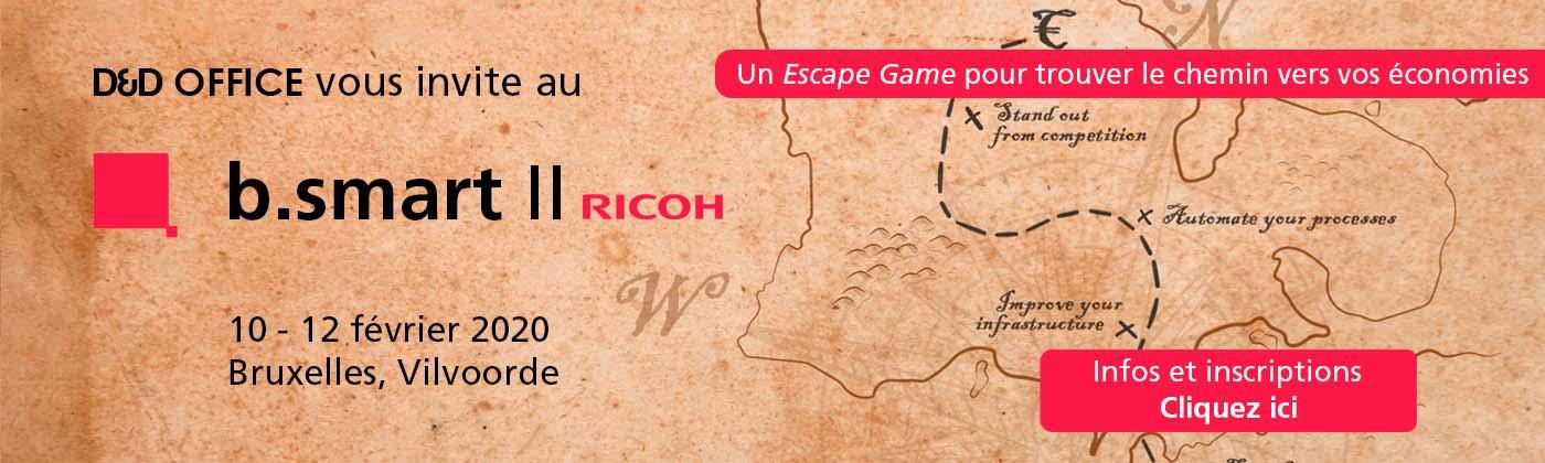 Invitation au Ricoh b.smart Event II. Participez à l'Escape Game Ricoh b.smart et trouvez le chemin vers vos économies ! 10-11-12 février 2010 à Bruxelles (Vilvoorder)- Invitation par D&D Office